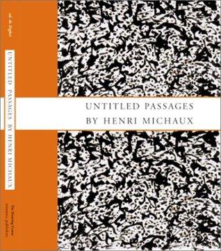 Untitled Passages by Henri Michaux