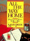 All the Way Home: Power for Your Family to Be Its Best