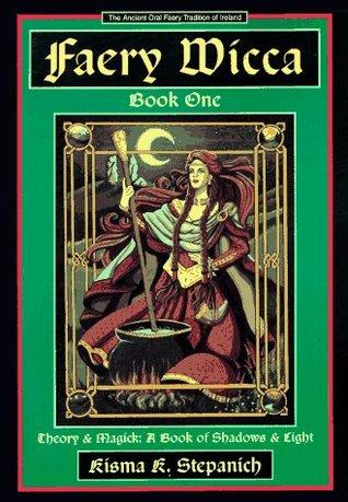 Faery Wicca, Book 1 (The Ancient Oral Fa...