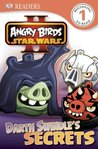 Angry Birds Star Wars II: Darth Swindle's Secret (DK Readers Level 1)