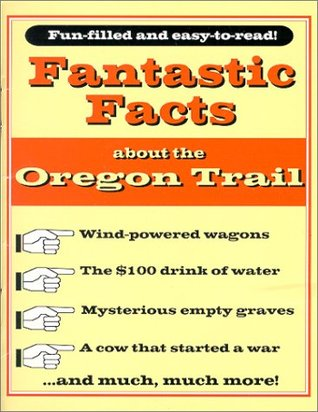 Fantastic Facts about the Oregon Trail