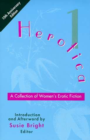 Herotica: A Collection of Women's Erotic Fiction