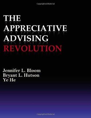 The Appreciative Advising Revolution