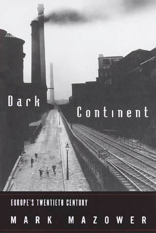 Dark Continent by Mark Mazower