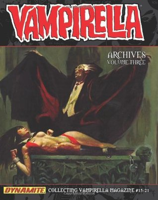 Ebook Vampirella Archives Volume 3 by Bill Warren read!