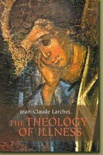 The Theology Of Illness