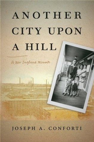 Another City Upon a Hill: A New England Memoir
