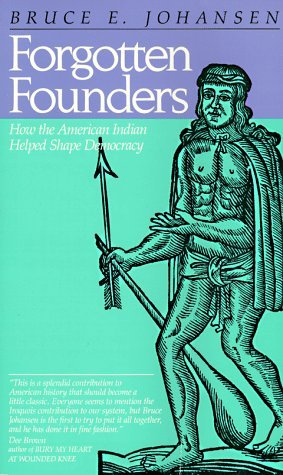 Forgotten Founders by Bruce Elliott Johansen