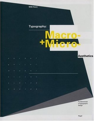 Typography: Macro and Microaesthetics: Fundamentals of Typographic Design