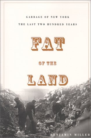 Fat of the Land by Benjamin F. Miller