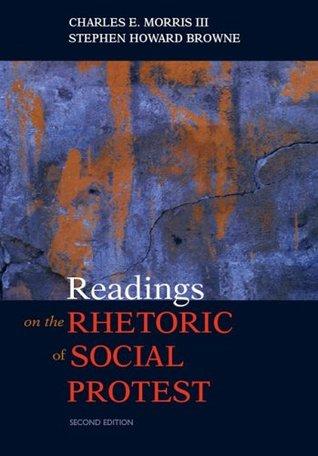 Readings on the Rhetoric of Social Protest