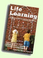 Life Learning: Lessons from the Educational Frontier