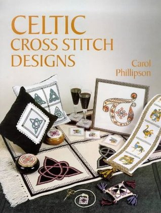 Celtic Cross Stitch Designs by Carol Phillipson