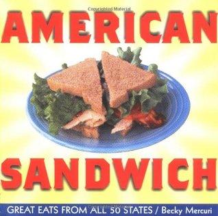 American Sandwich by Becky Mercuri