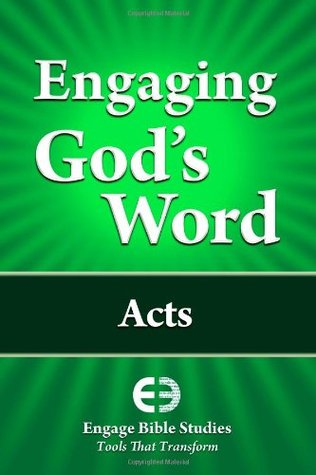 Engaging Gods Word: Acts