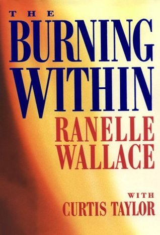 The Burning Within by RaNelle Wallace