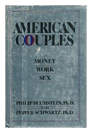 American Couples: Money, Work, Sex