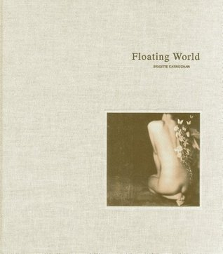 Floating World: Allusions to Poems by Japanese Women of the 7th - 20th Centuries