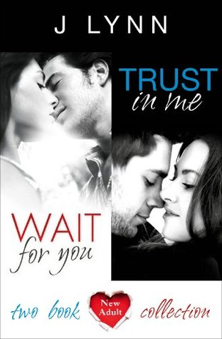 Wait For You & Trust in Me (Wait For You, #1-1.5)