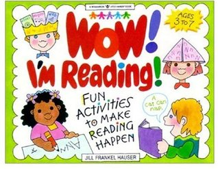 Wow! I'm Reading: Fun Activities to Make Reading Happen