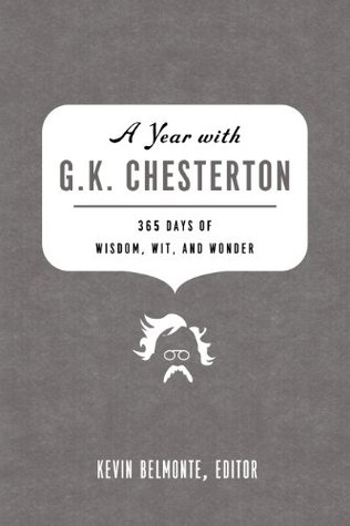 A Year with G. K. Chesterton by Kevin Belmonte