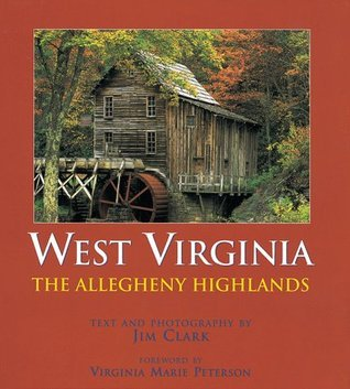 West Virginia: The Allegheny Highlands