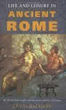 Life and Leisure in Ancient Rome