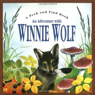 An Adventures of Winnie Wolf (Peek and Find)