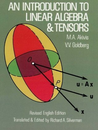 An Introduction to Linear Algebra and Tensors (Dover Books on Mathematics)