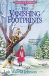The Vanishing Footprints (Adventures of the Northwoods, #4)
