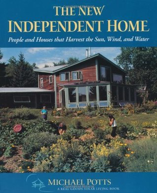 The New Independent Home by Michael Potts