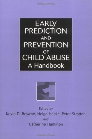 Early Prediction and Prevention of Child Abuse: A Handbook (Wiley Series in Child Care & Protection)