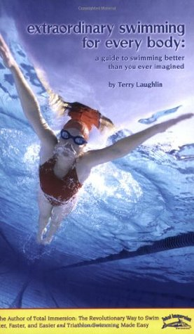 Colecciones de EBookStore: Extraordinary Swimming for Every Body: A Guide to Swimming Better Than You Ever Imagined