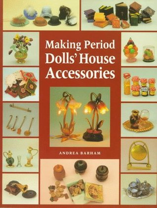 Making Period Dolls' House Accessories
