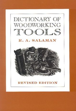 Dictionary of Woodworking Tools
