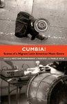 Cumbia!: Scenes o...
