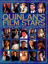 Quinlan's Film Stars: The Ultimate Guide to the Stars of the Big Screen
