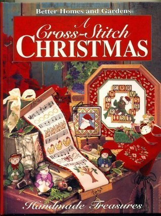 A Cross Stitch Christmas: Handmade Treasures