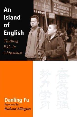 An Island of English: Teaching ESL in Chinatown