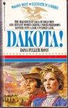 Dakota! (Wagons West, #11)