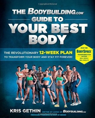 The Bodybuilding.com Guide to Your Best Body [Enhanced eBook Edition]