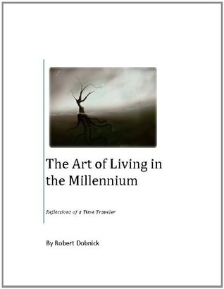 The Art of Living in the Millennium