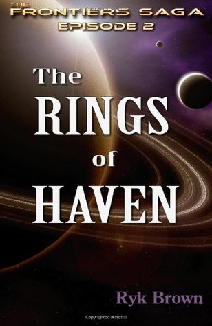 "Ep.#2 - ""The Rings of Haven"": The Frontiers Saga"