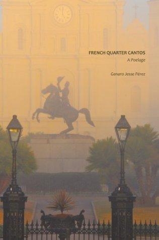 French Quarter Cantos: A Poelage