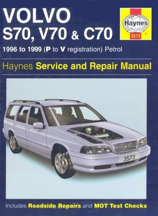Volvo S70, C70 and V70 Service and Repair Manual: 1996-1999