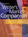 Writer's Market Companion: The Essential Guide to Starting Your Project, Getting It Published, and Getting Paid