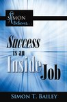 Success is an Ins...