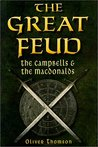 The Great Feud: The Campbells & the Macdonalds