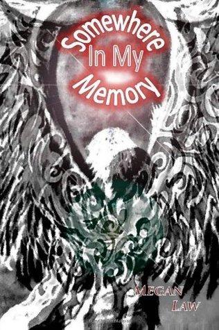 Somewhere in My Memory (Somewhere Series) (Volume 1)