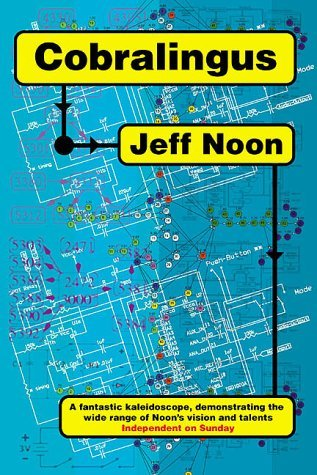 Cobralingus by Jeff Noon